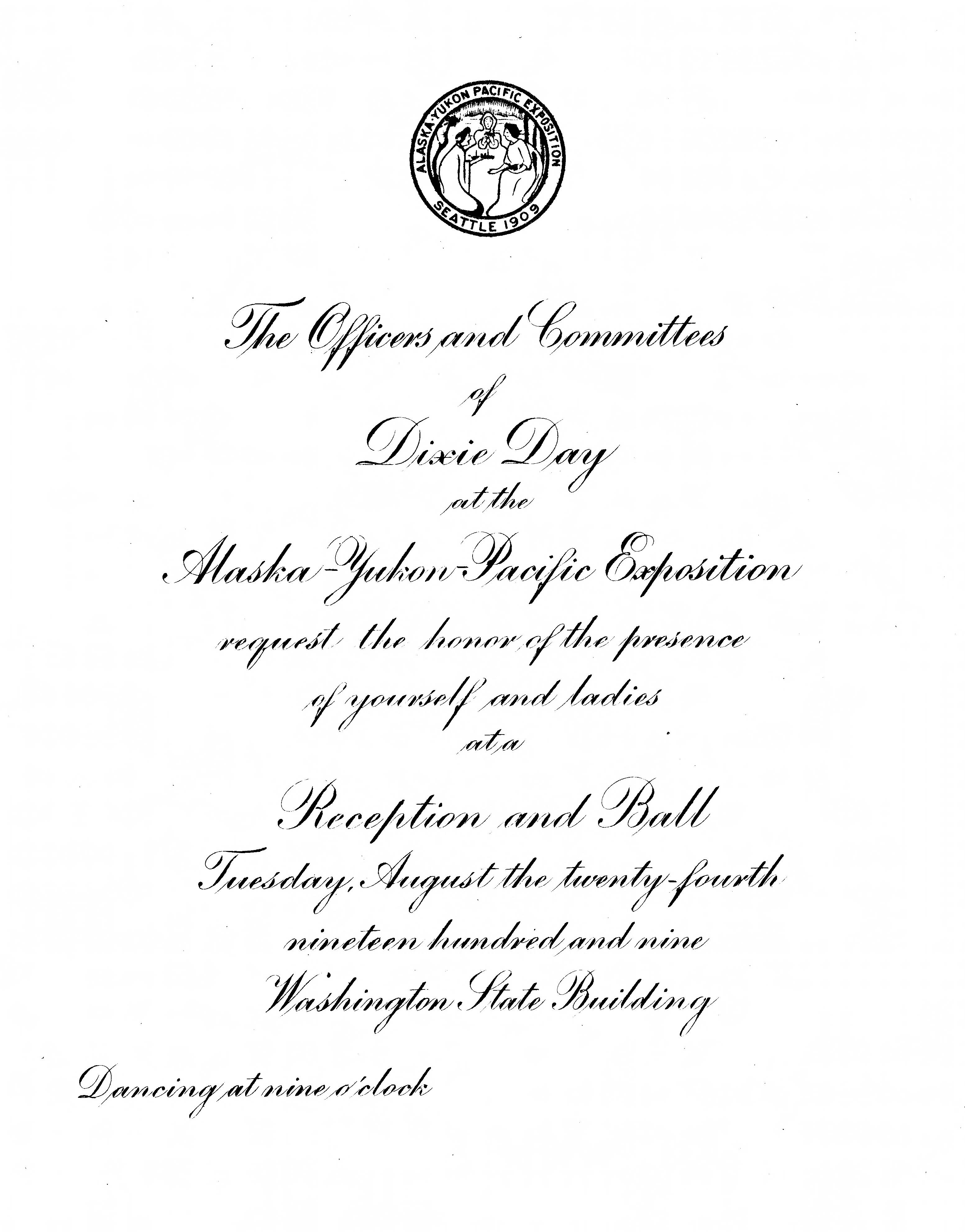 Invitation from Officers and Committees of Dixie Day to Dixie Day reception and ball in the Washington State building on 24 August 1909