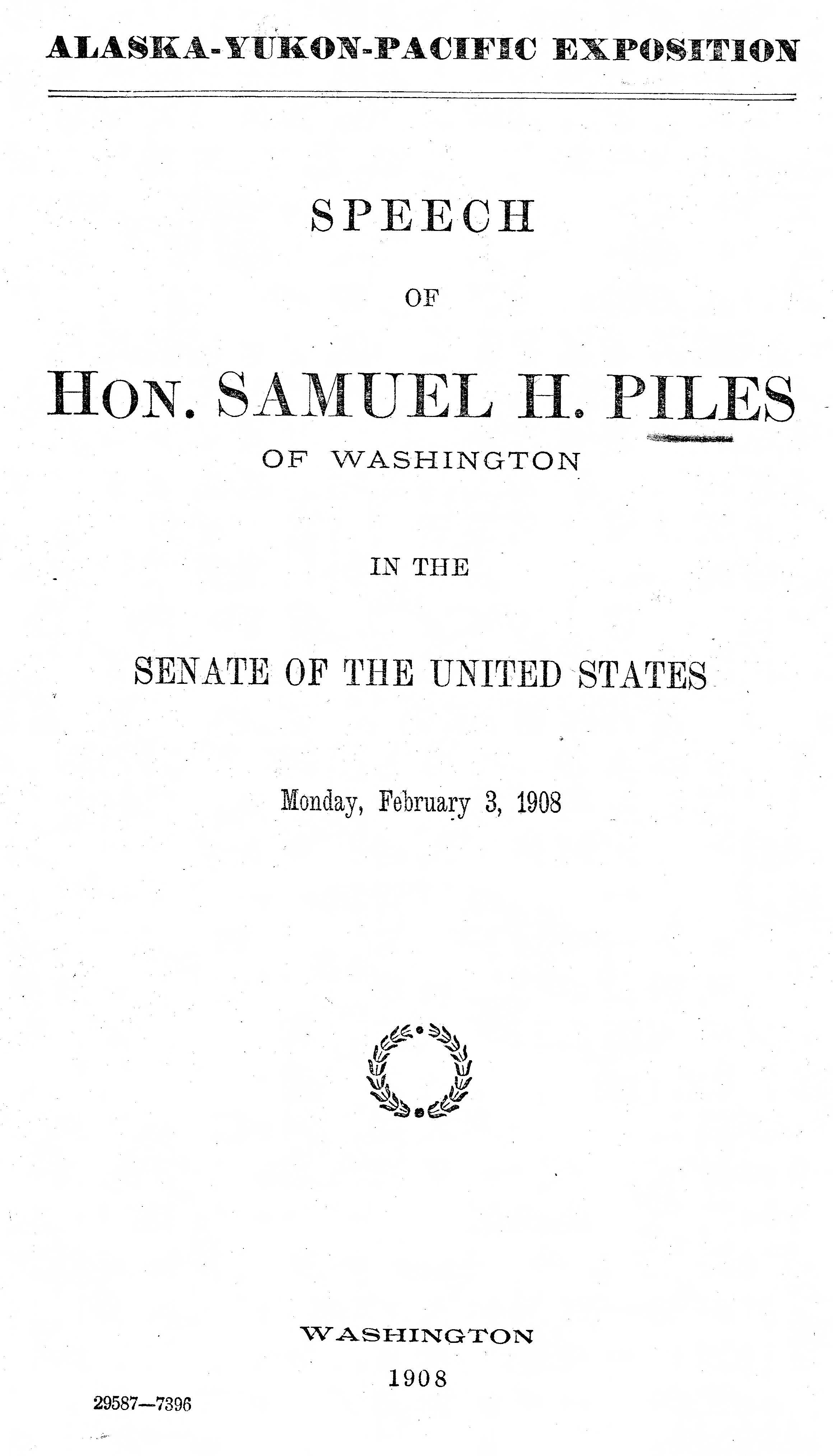 Alaska-Yukon-Pacific Exposition: speech of Hon. Samuel H. Piles of Washington in the Senate of the United States: Monday, February 3, 1908
