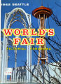 1962 Seattle World's Fair pictorial panorama.