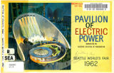 Pavilion of Electric Power : Seattle World's Fair, 1962