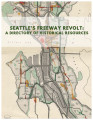 Seattle's Freeway Revolt: a Directory of Historical Resources